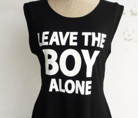 Leave the Boy Alone ..